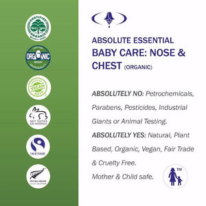 Absolute Essential Baby Care: Nose & Chest: Certified Organic, Fair trade, Vegan, Cruelty Free, Mother and Child Safe.