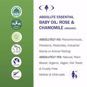 Absolute Essential Baby Oil: Rose & Chamomile: Certified Organic, Fair Trade, Vegan, Cruelty Free. Mother and Child Safe.