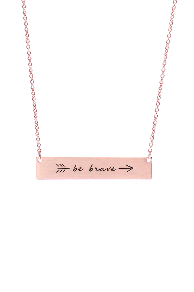 """Be Brave"" Bar Necklace - Riah Fashion"