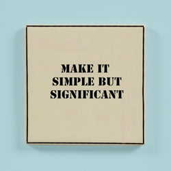 Make it significant