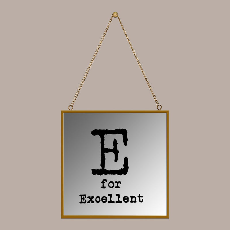 E for excellent