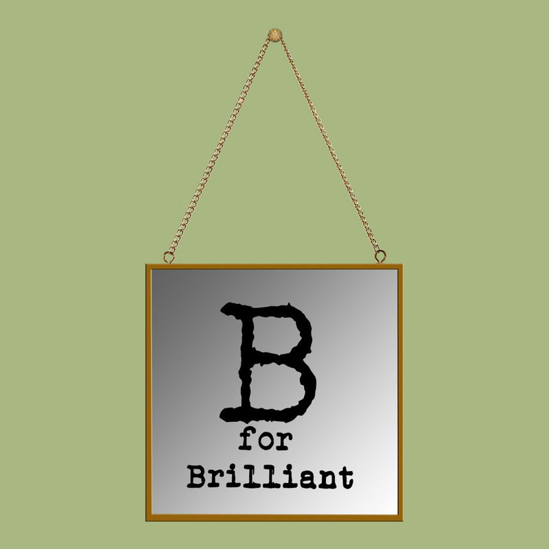 B for brilliant