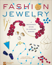Load image into Gallery viewer, Fashion Jewelry: A Beginner's Guide to Jewelry Making