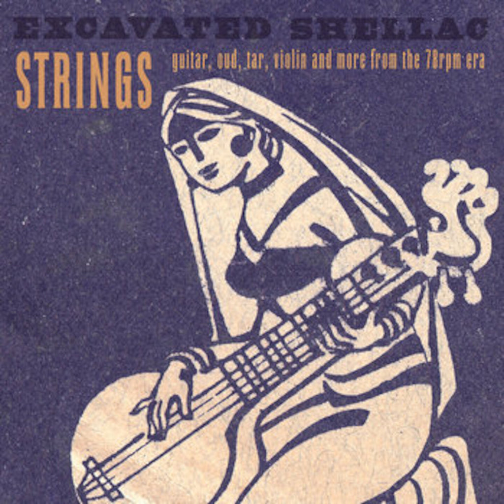 Excavated Shellac: Strings