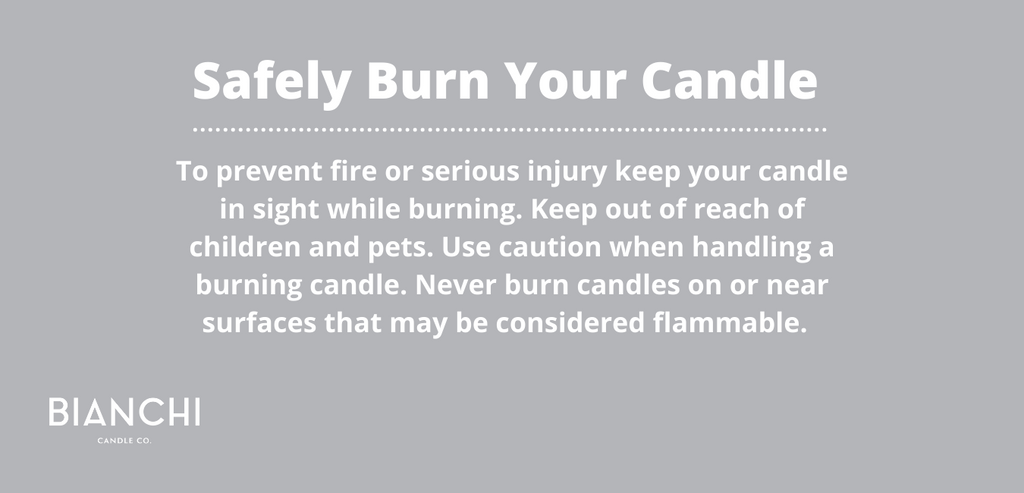 Safely Burn Your Candle