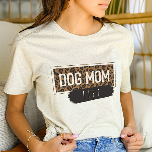 Dog Mom Life T-Shirt