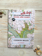 Load image into Gallery viewer, Walking with Dogs Fowey/Truro book
