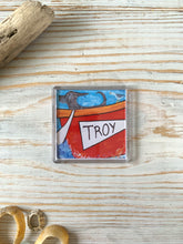 Load image into Gallery viewer, Fridge magnet depicting gig boat Troy
