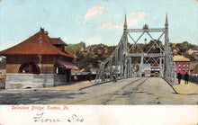 Load image into Gallery viewer, Delaware Bridge, Easton, Pennsylvania, early postcard, used in 1906
