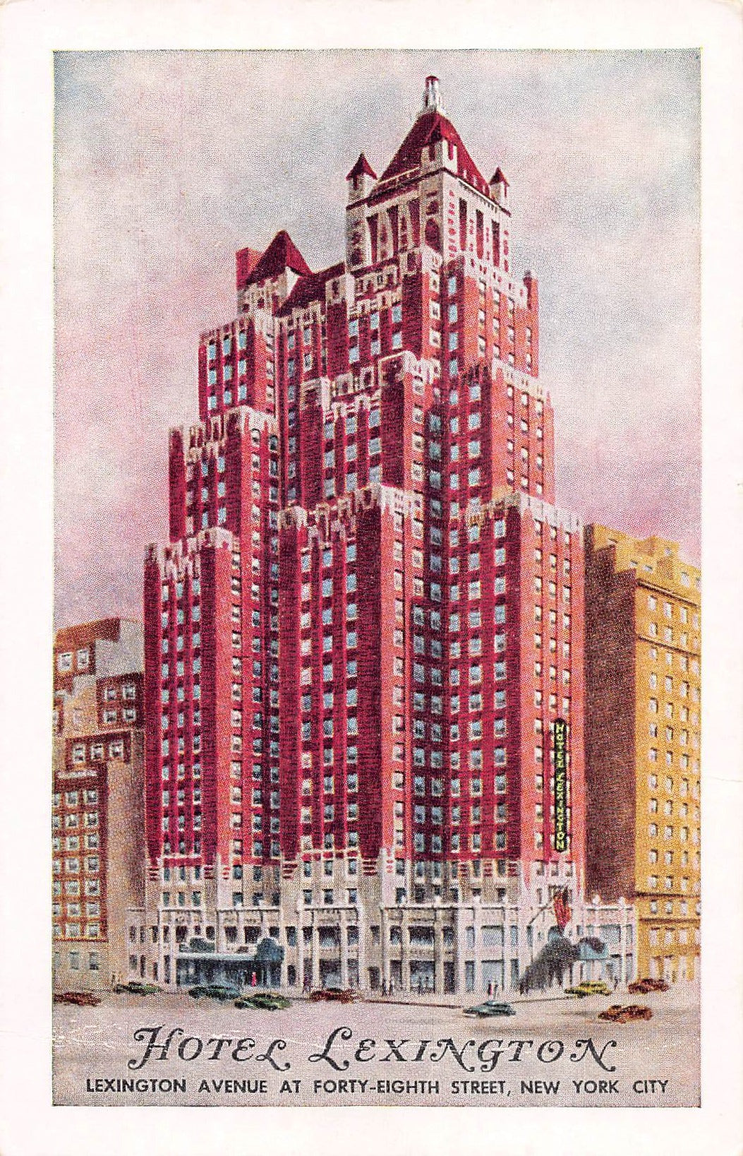 Hotel Lexington, Lexington Ave. at 48th Street, Manhattan, New York City, N.Y., early postcard, unused