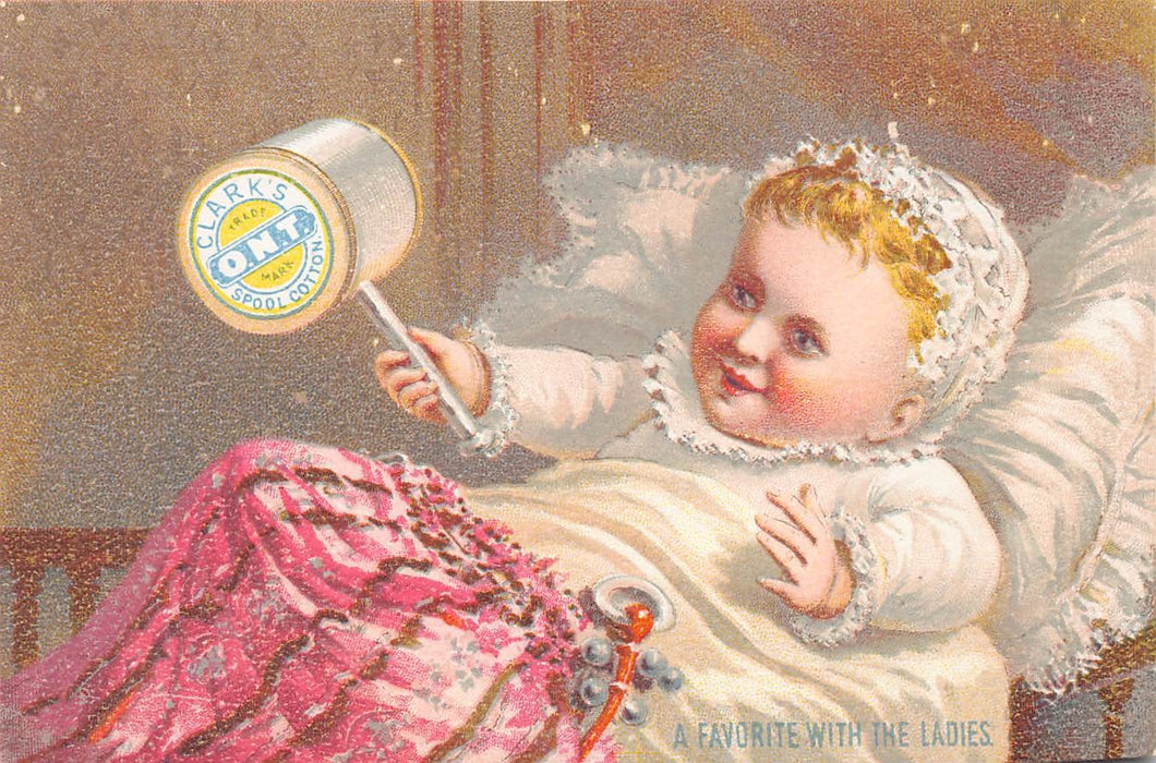 Clark's O.N.T., Spool Cotton Sewing Thread, 19th Century Trade Card