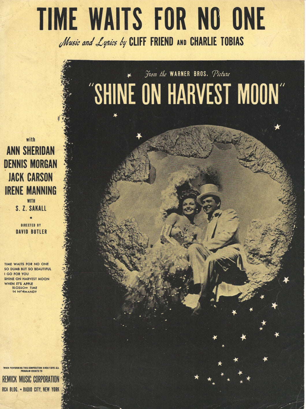 Time Wait's For No One, from the Movie: Shine On Harvest Moon, music & Lyrics by Cliff Friend and Charlie Tobias, 1944, Sheet Music
