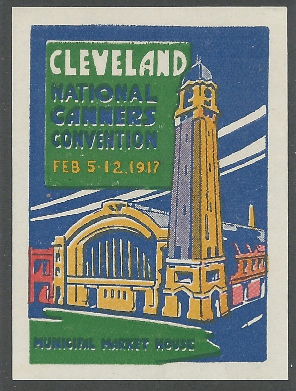 National Canners Convention, Cleveland, Ohio, Feb. 5-12, 1917, Poster Stamp