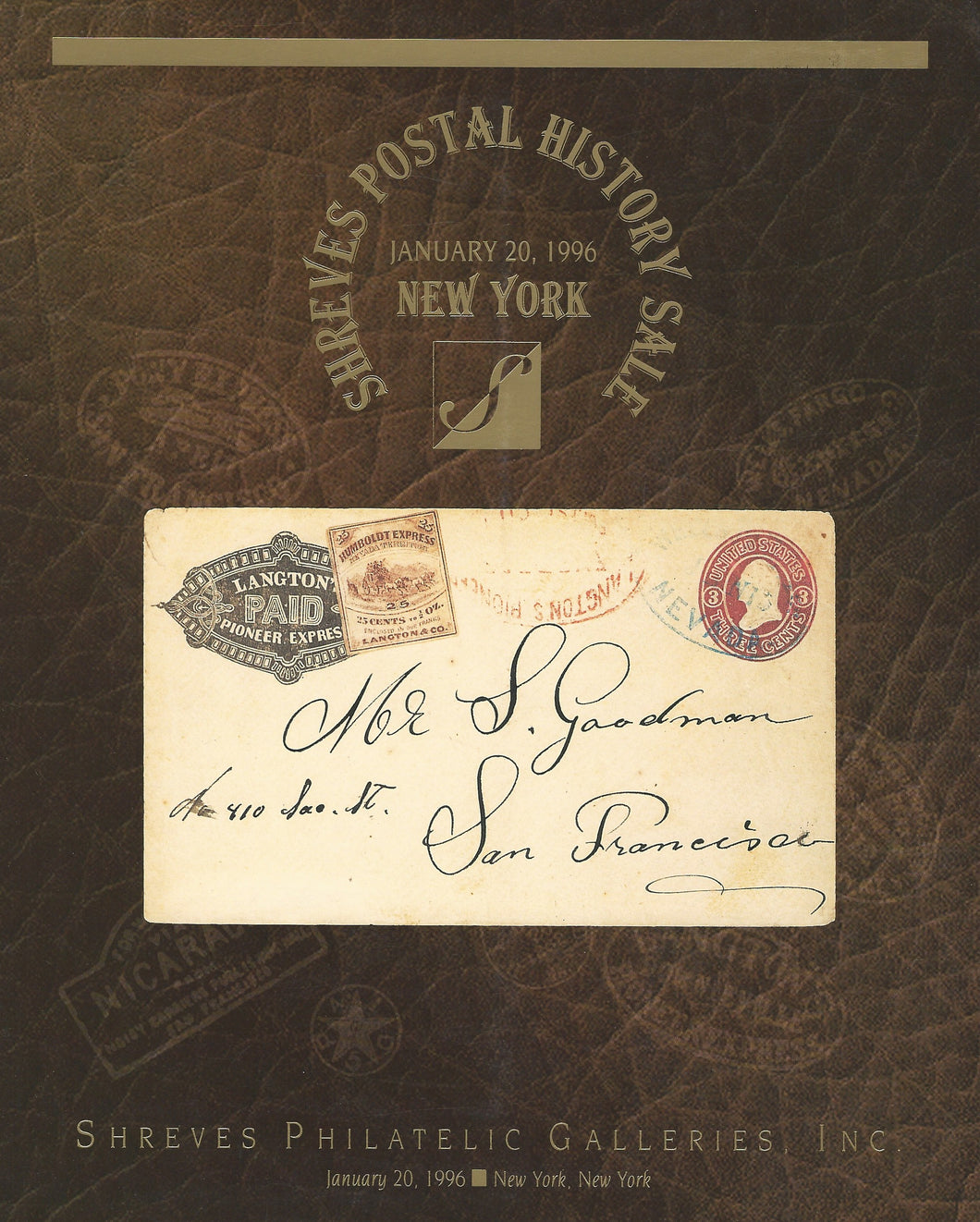 U.S. and Confederate States Postal History, Shreves Philatelic Galleries, New York, Jan. 20, 1996