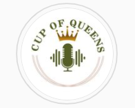 Photo - Cup of Queens Podcast