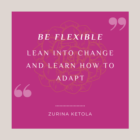 """""""Be Flexible. Lean into change and learn to adapt."""" Quote graphic with orchid pink background and pale gray border with a stylized succulent graphic in the middle."""