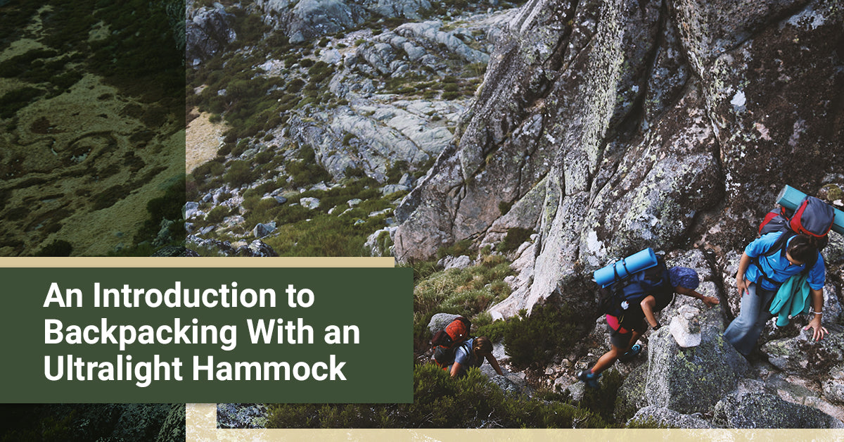 An Introduction to Backpacking With an Ultralight Hammock