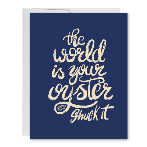 The World Is Your Oyster, Shuck It! Congratulations Greeting Card 1