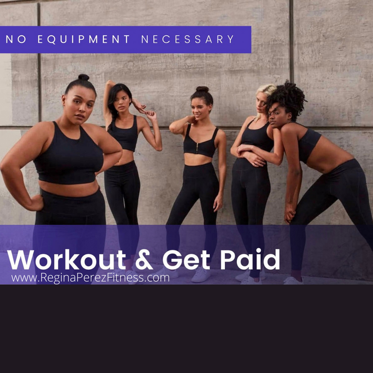 Get Paid to Workout