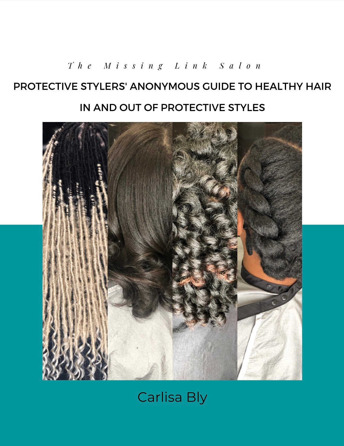 Protective Stylers Anonymous guide to healthy hair