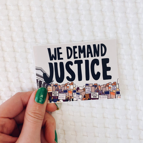 We Demand Justice Sticker (100% of Profits Donated to EJI)
