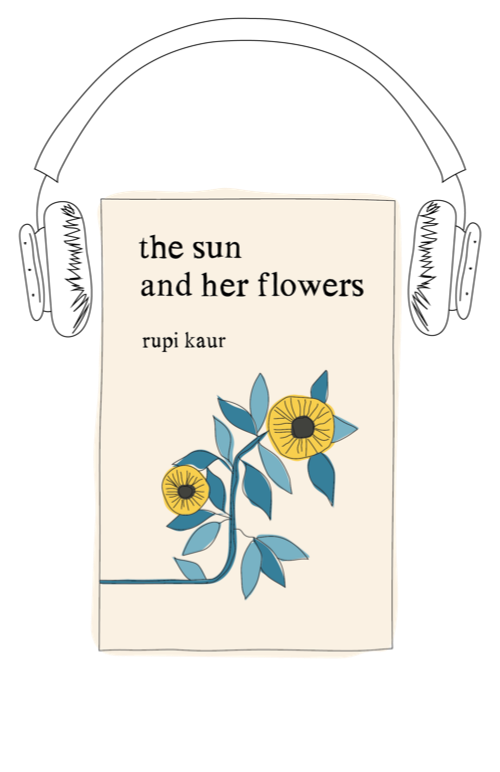 the sun and her flowers audiobook by Rupi Kaur
