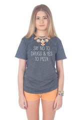 Say No To Drugs And Yes To Pizza T-shirt