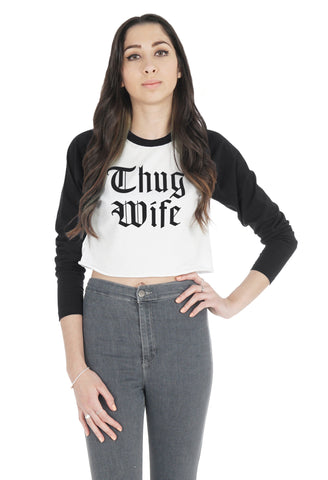 Thug Wife Crop Raglan Shirt
