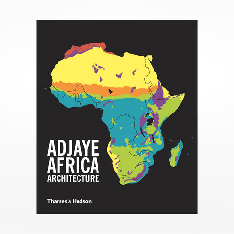 Adjaye Africa Architecture: A Photographic Survey of Metropolitan Architecture