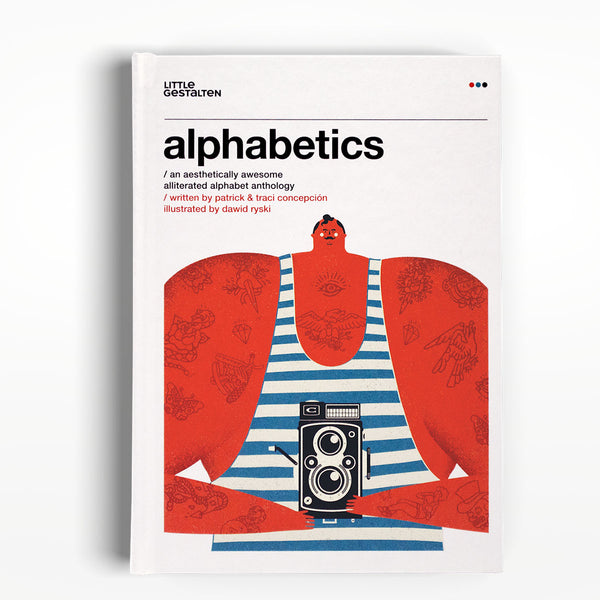 Alphabetics: An Aesthetically Awesome Alliterated Alphabet Anthology