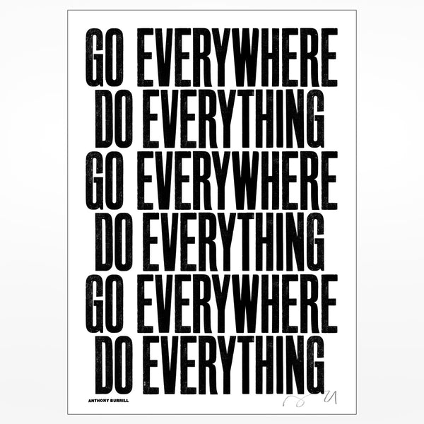 Anthony Burrill signed screen print: Go Everywhere Do Everything