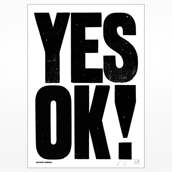 Anthony Burrill signed screenprint: Yes OK!