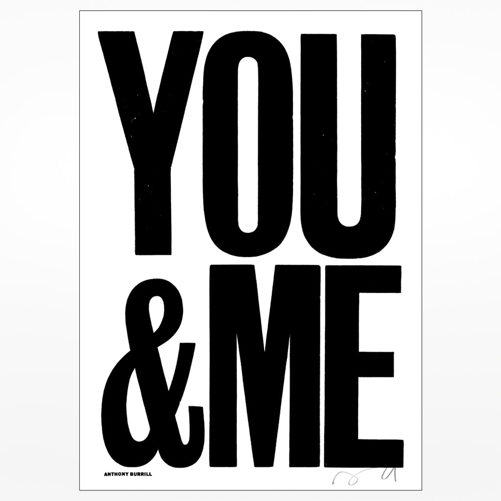 Anthony Burrill signed screen print: You & Me