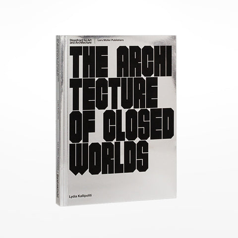 Architecture of Closed Worlds