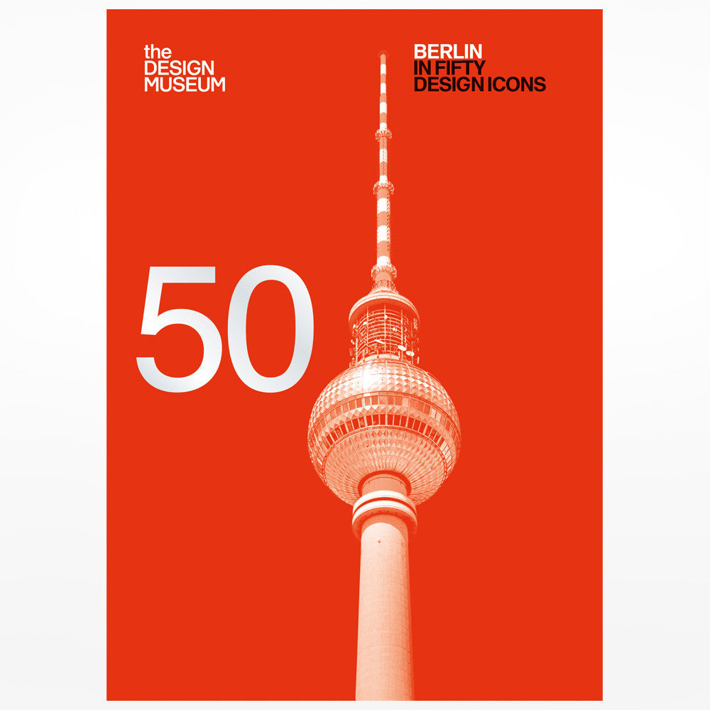 Berlin in Fifty Design Icons