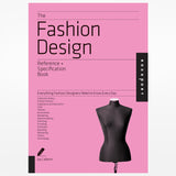 The Fashion Design Reference and Specification Book
