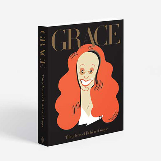 Grace: Thirty Years of Fashion at Vogue - signed copy