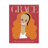 Grace the American Vogue years by Grace Coddington. Phaidon