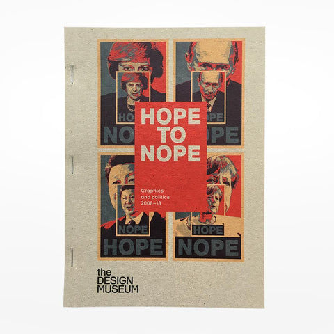Hope to Nope: Graphics and Politics 2008 –18 Catalogue