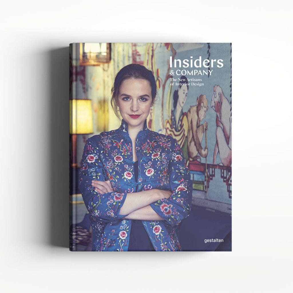 Insiders & Company: The New Artisans of Interior Design