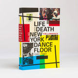 Life And Death Of New York Dancefloor, 1980 – 1983