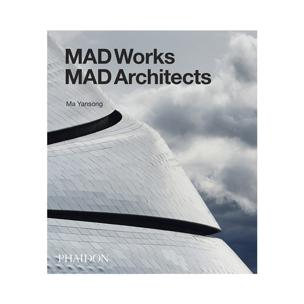 MAD works MAD architects