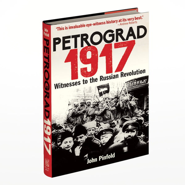 Petrograd, 1917: Witnesses to the Russian Revolution book cover