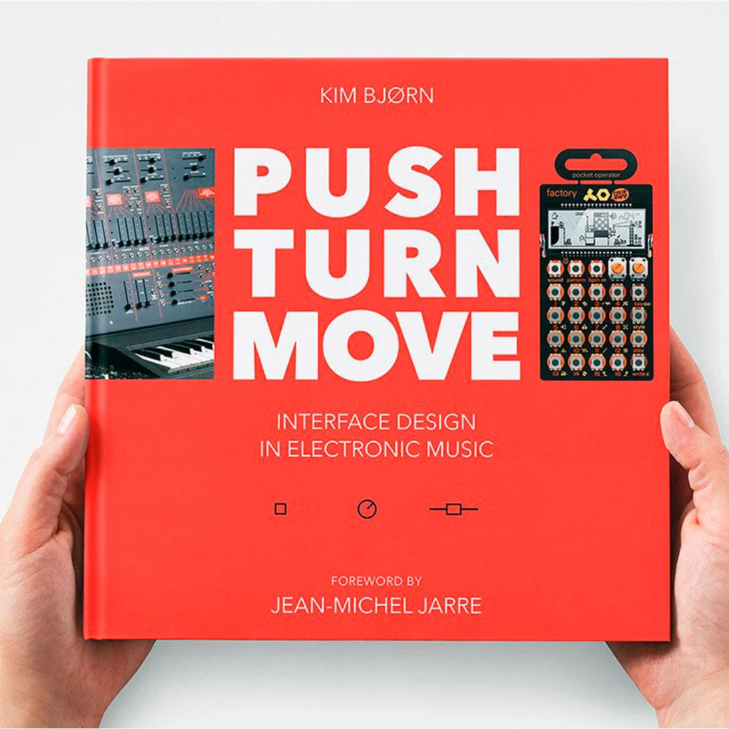 Push Turn Move: Interface Design in Electronic Music