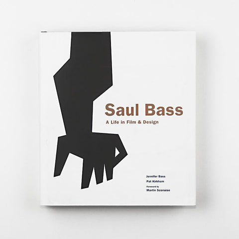 Saul Bass: A Life of Film and Design