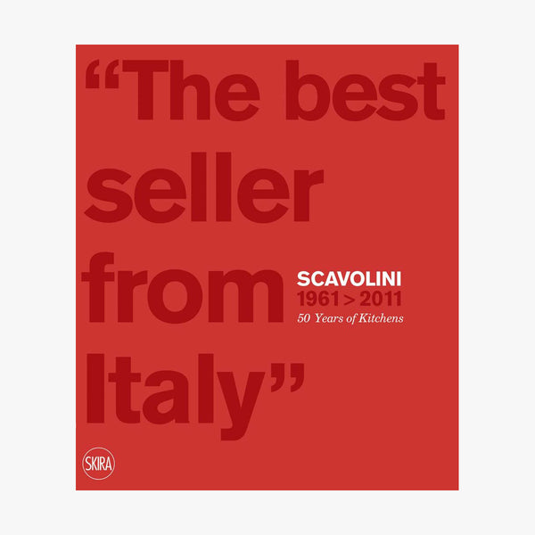 Scavolini 1961 - 2011: 50 Years of Kitchens