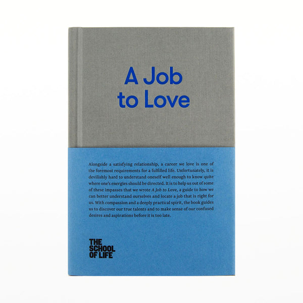 School of Life: A Job to Love