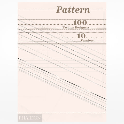 Phaidon design museum shop pattern 100 fashion designers solutioingenieria Choice Image