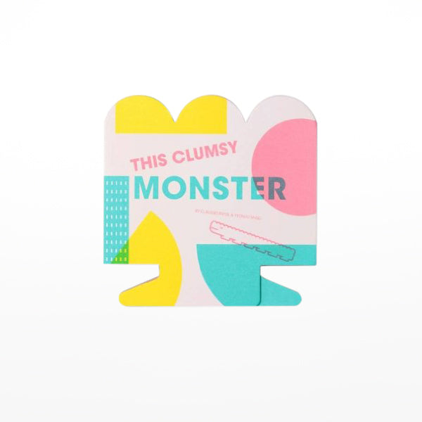 The Clumsy Monster