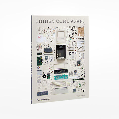 Things Come Apart 2.0: A Teardown Manual for Modern Living